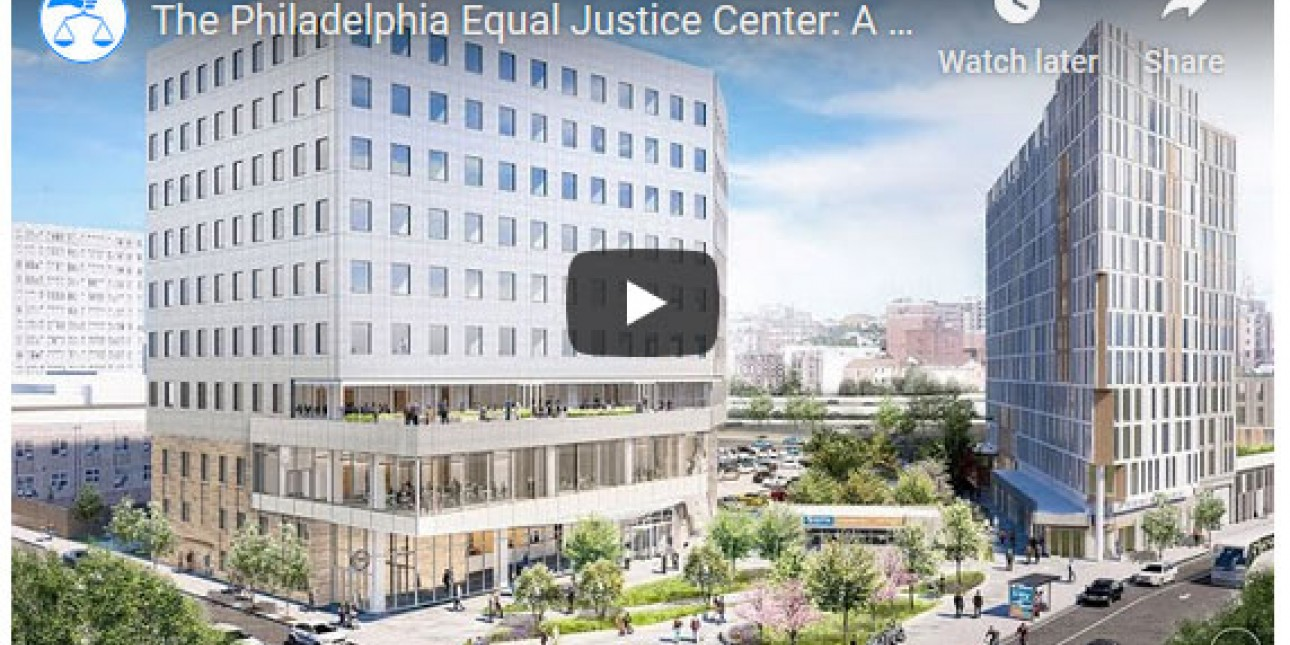 Equal Justice Center Philadelphia Video